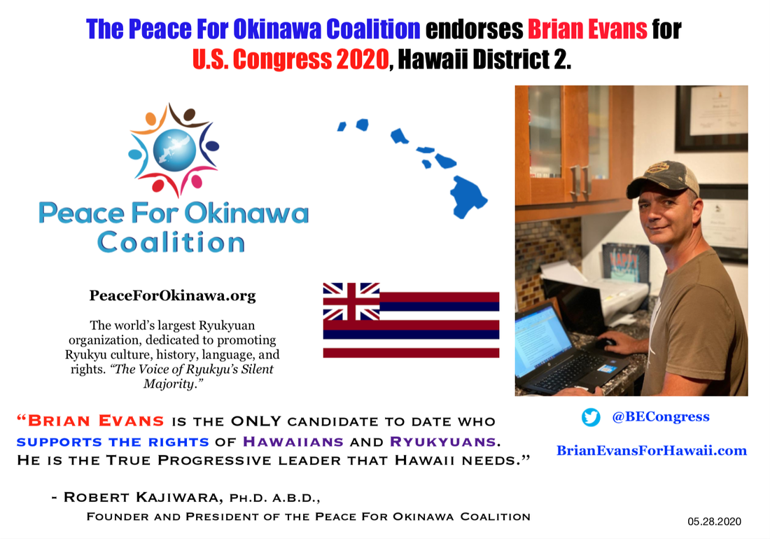 Peace For Okinawa Coalition endorses Brian Evans for U.S. Congress Hawaii 2020