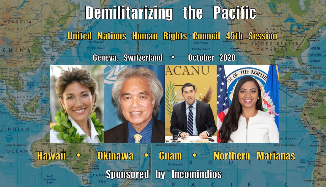 UN Human Rights Military Base Issues Lyla Berg, Leon Siu, Rob Kajiwara, Sheila Babauta: Hawaii, Okinawa, Guam, CNMI
